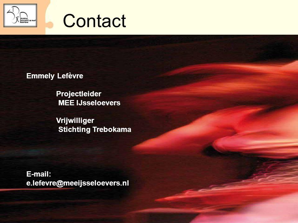 Contact Emmely Lefèvre Projectleider MEE IJsseloevers Vrijwilliger