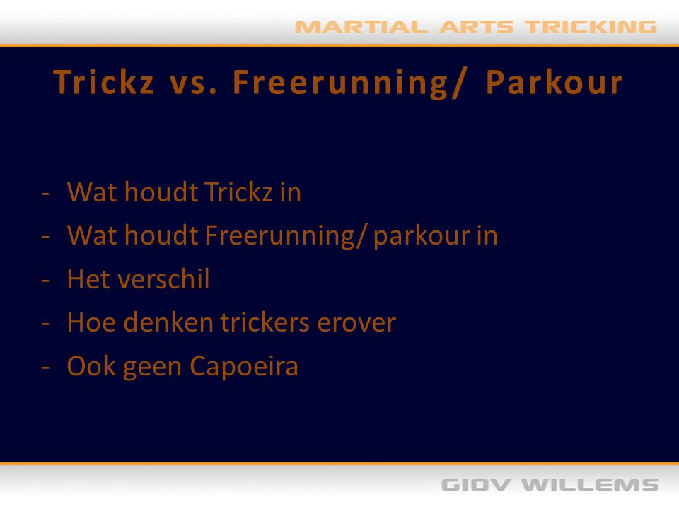 Trickz vs. Freerunning/ Parkour
