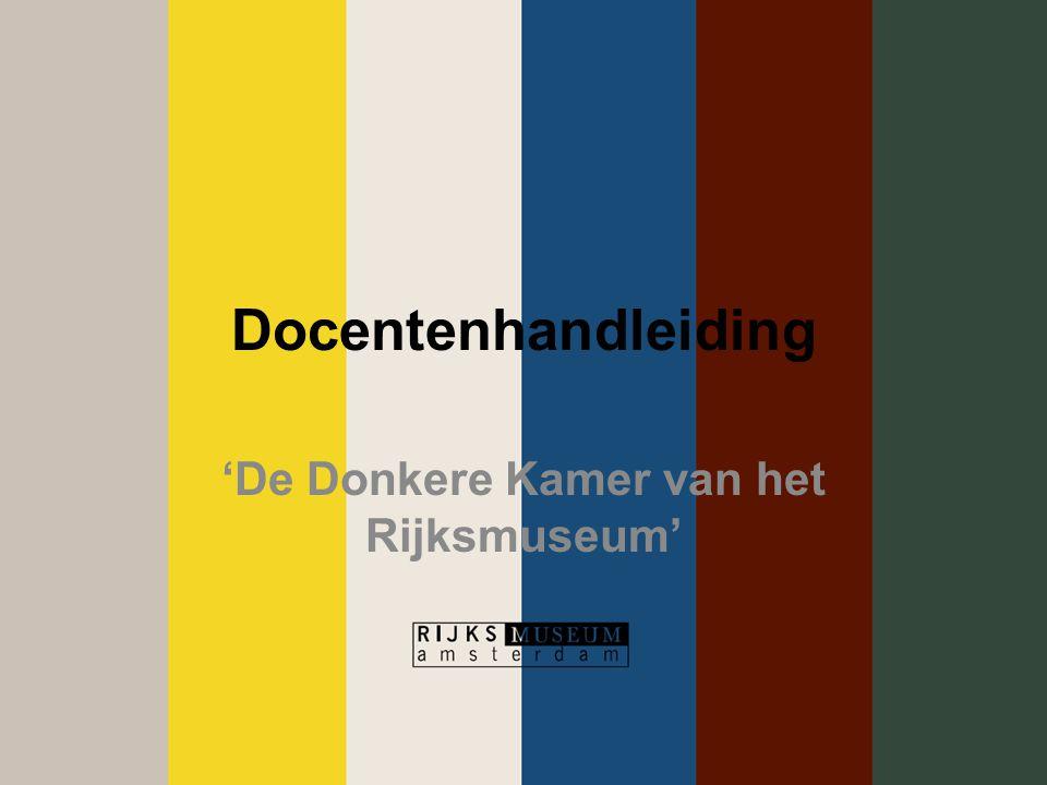 'De Donkere Kamer van het Rijksmuseum'