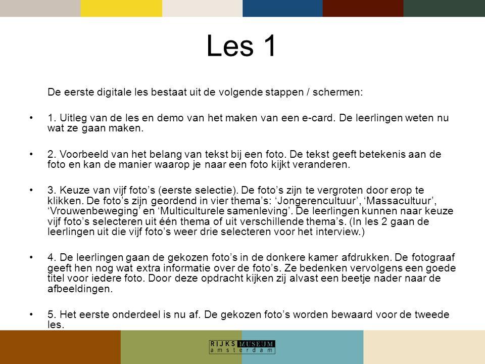 Les 1 De eerste digitale les bestaat uit de volgende stappen / schermen: