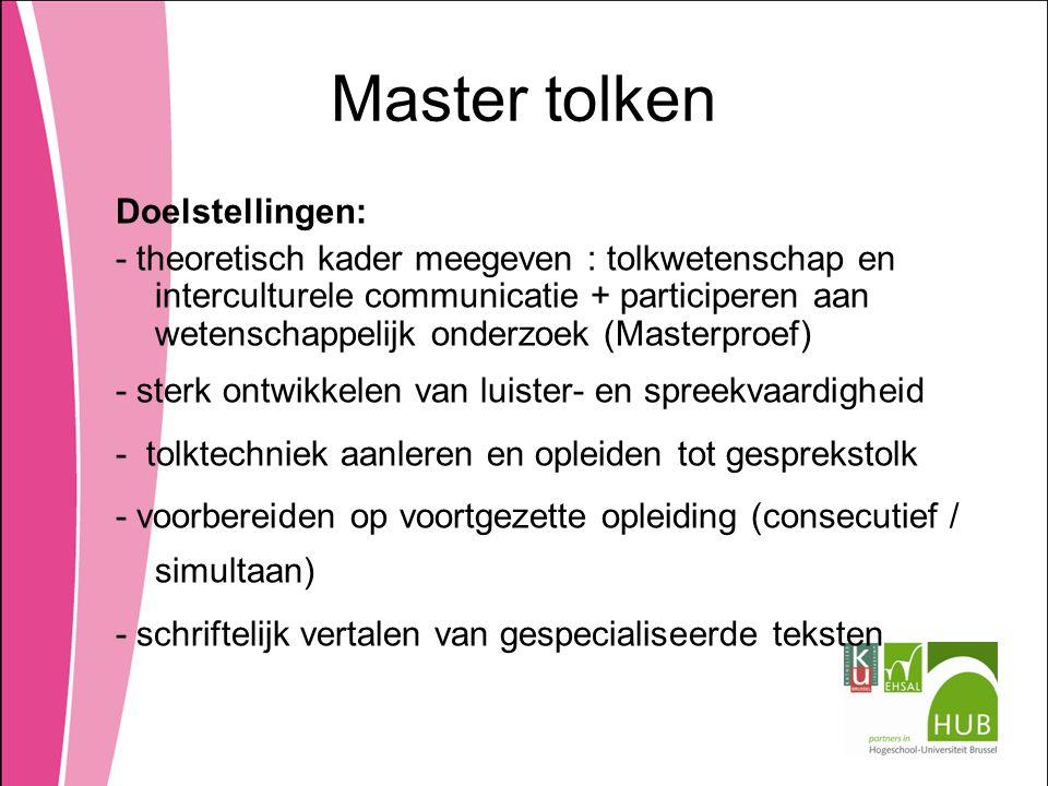 Master tolken Doelstellingen: