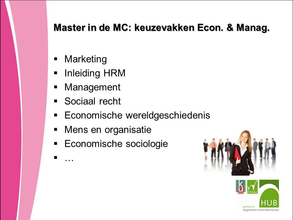 Master in de MC: keuzevakken Econ. & Manag.