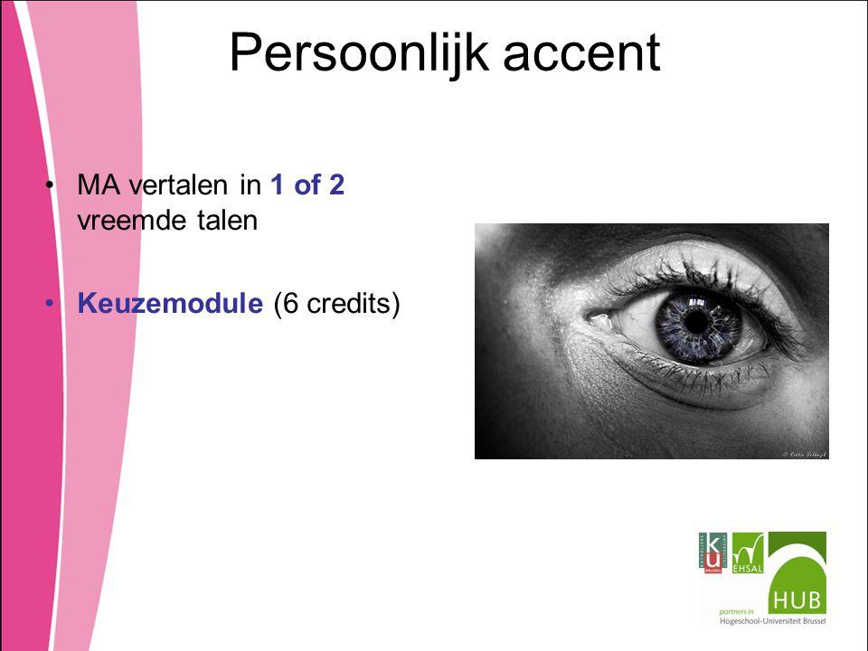 Persoonlijk accent MA vertalen in 1 of 2 vreemde talen