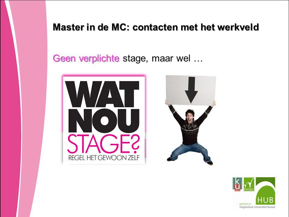 Master in de MC: contacten met het werkveld