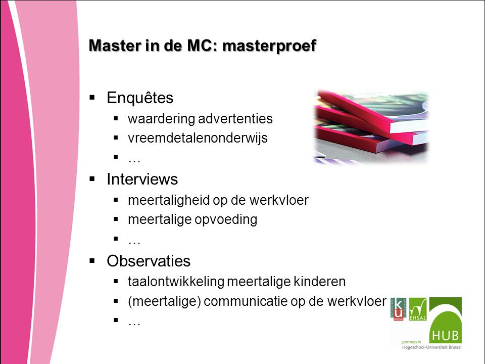 Master in de MC: masterproef
