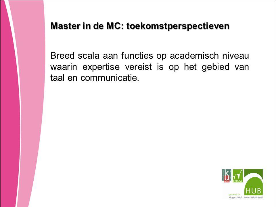 Master in de MC: toekomstperspectieven