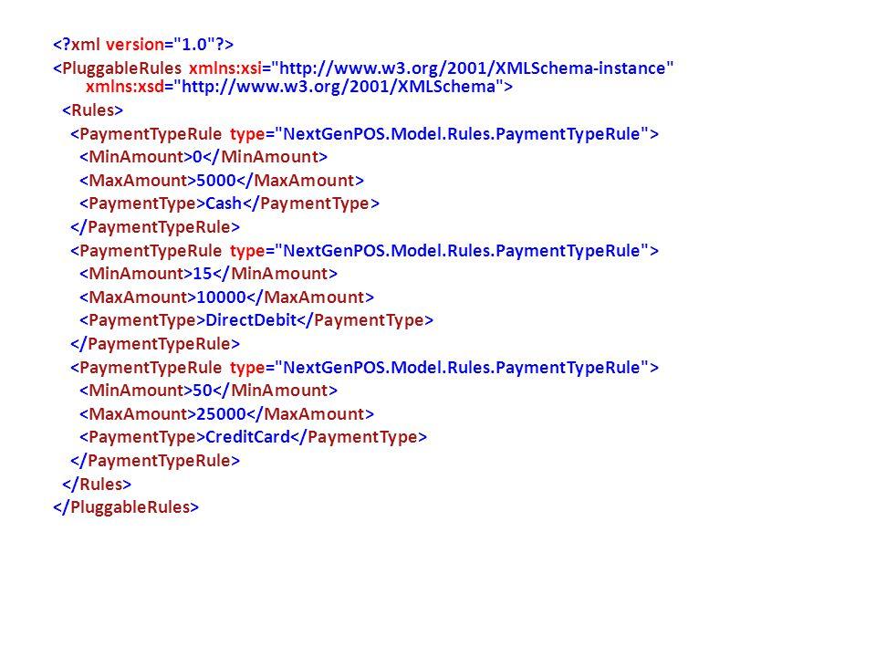 < xml version= 1.0 > <PluggableRules xmlns:xsi= http://www.w3.org/2001/XMLSchema-instance xmlns:xsd= http://www.w3.org/2001/XMLSchema >