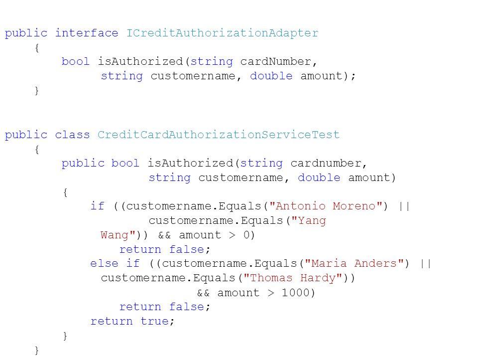 public interface ICreditAuthorizationAdapter
