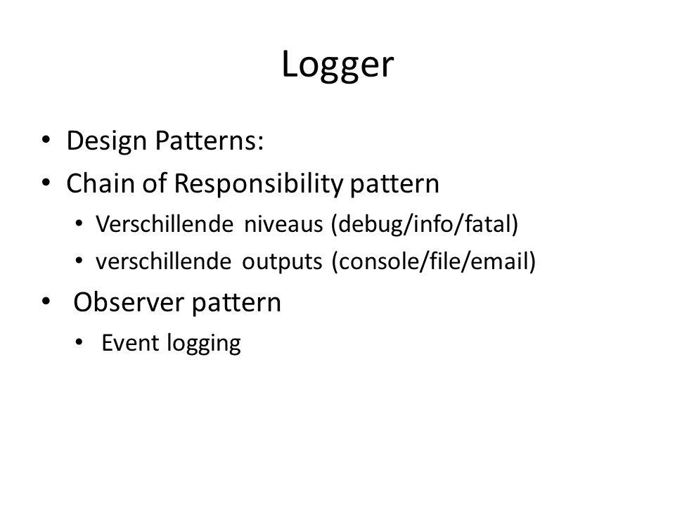 Logger Design Patterns: Chain of Responsibility pattern