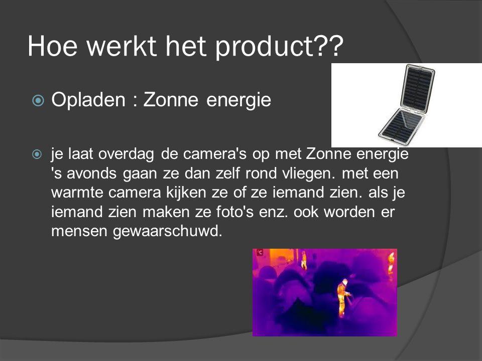 Hoe werkt het product Opladen : Zonne energie