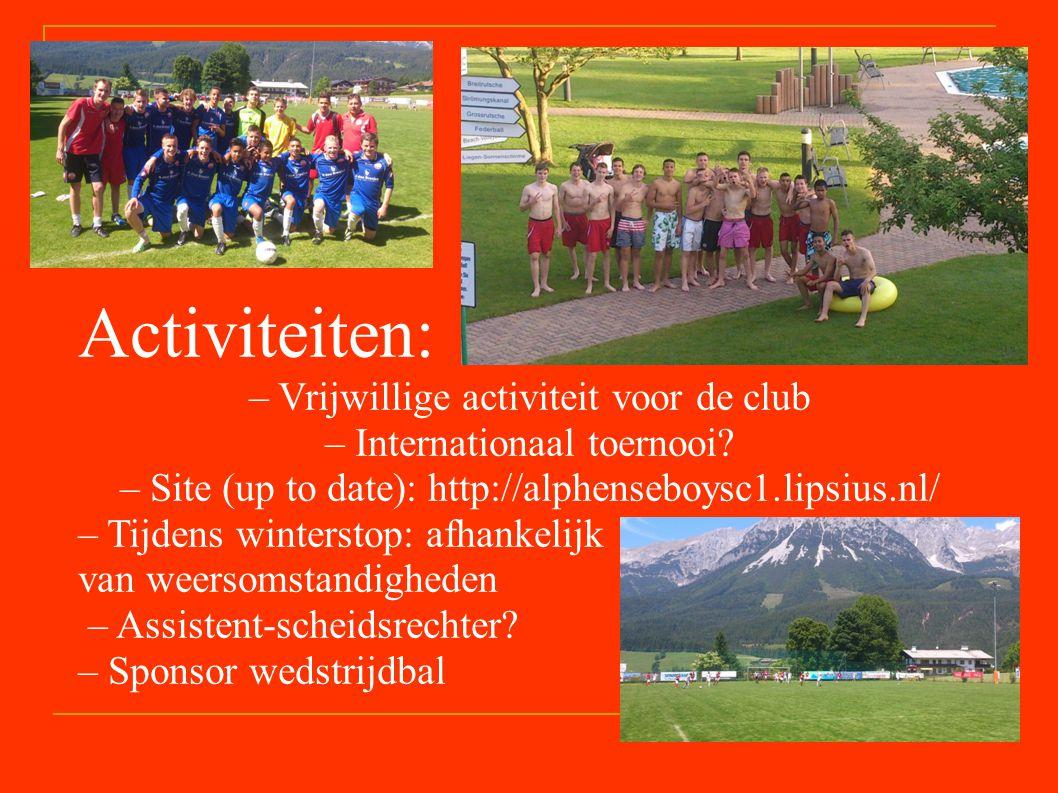 Activiteiten: – Vrijwillige activiteit voor de club