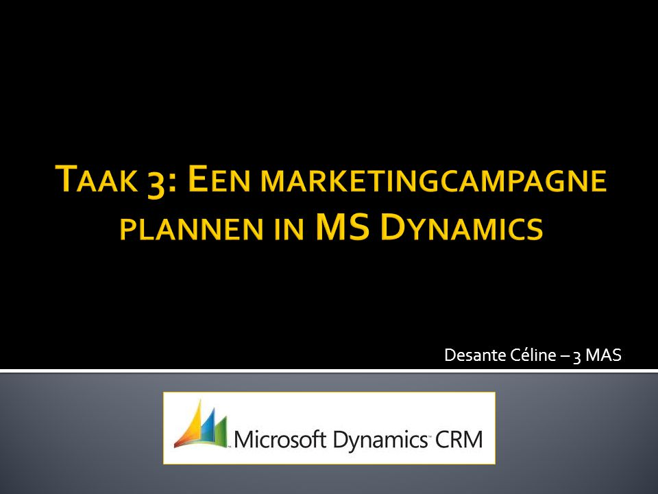 Taak 3: Een marketingcampagne plannen in MS Dynamics