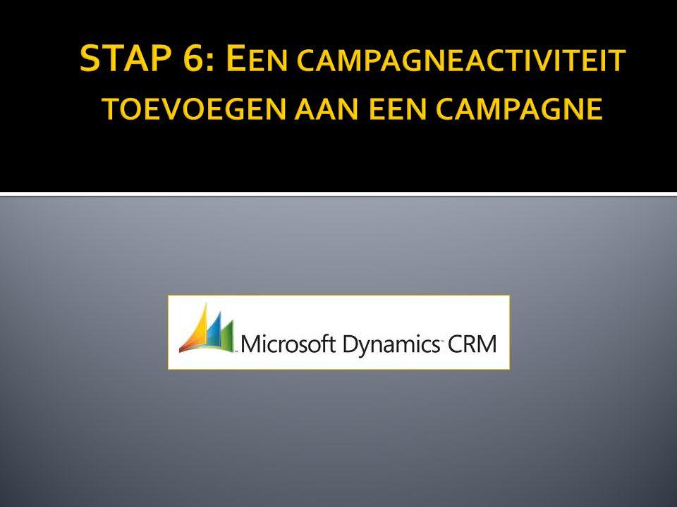 STAP 6: Een campagneactiviteit toevoegen aan een campagne