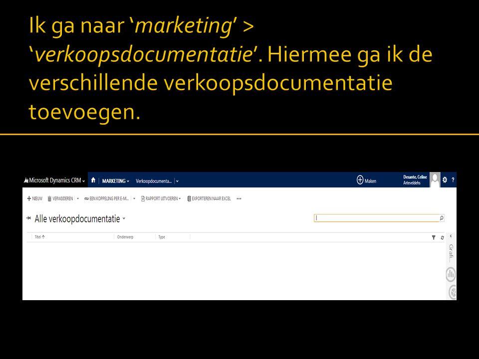Ik ga naar 'marketing' > 'verkoopsdocumentatie'