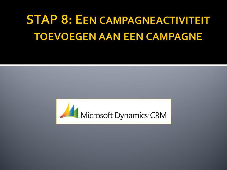 STAP 8: Een campagneactiviteit toevoegen aan een campagne