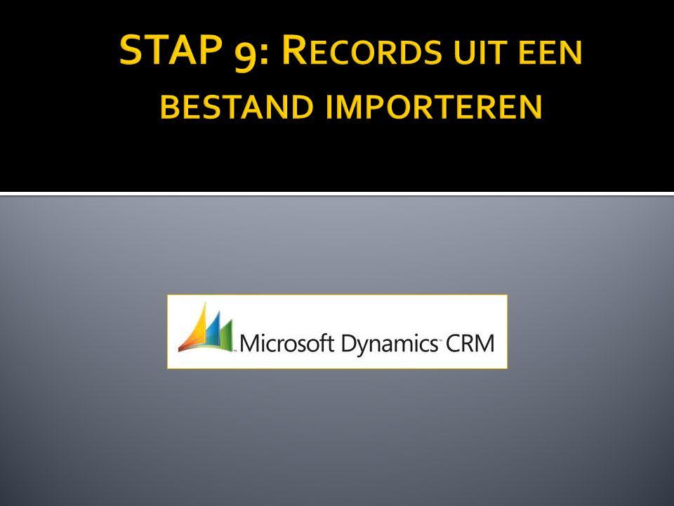 STAP 9: Records uit een bestand importeren