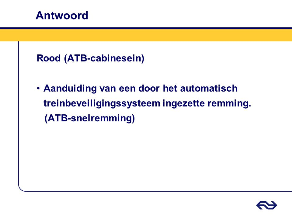 Antwoord Rood (ATB-cabinesein)