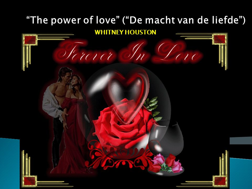 The power of love ( De macht van de liefde )