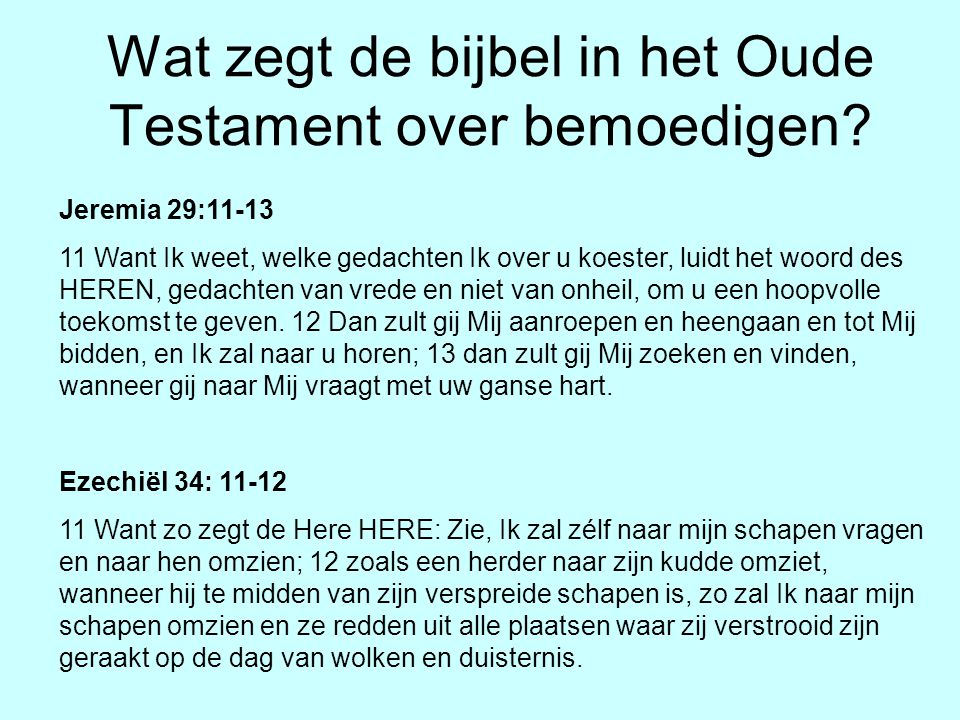 Wat zegt de bijbel in het Oude Testament over bemoedigen