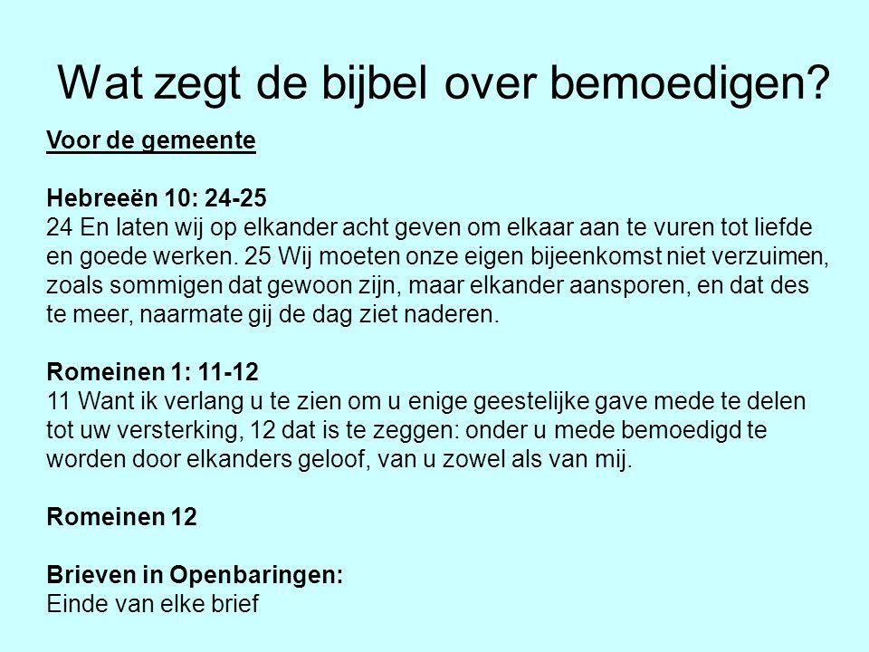 Wat zegt de bijbel over bemoedigen