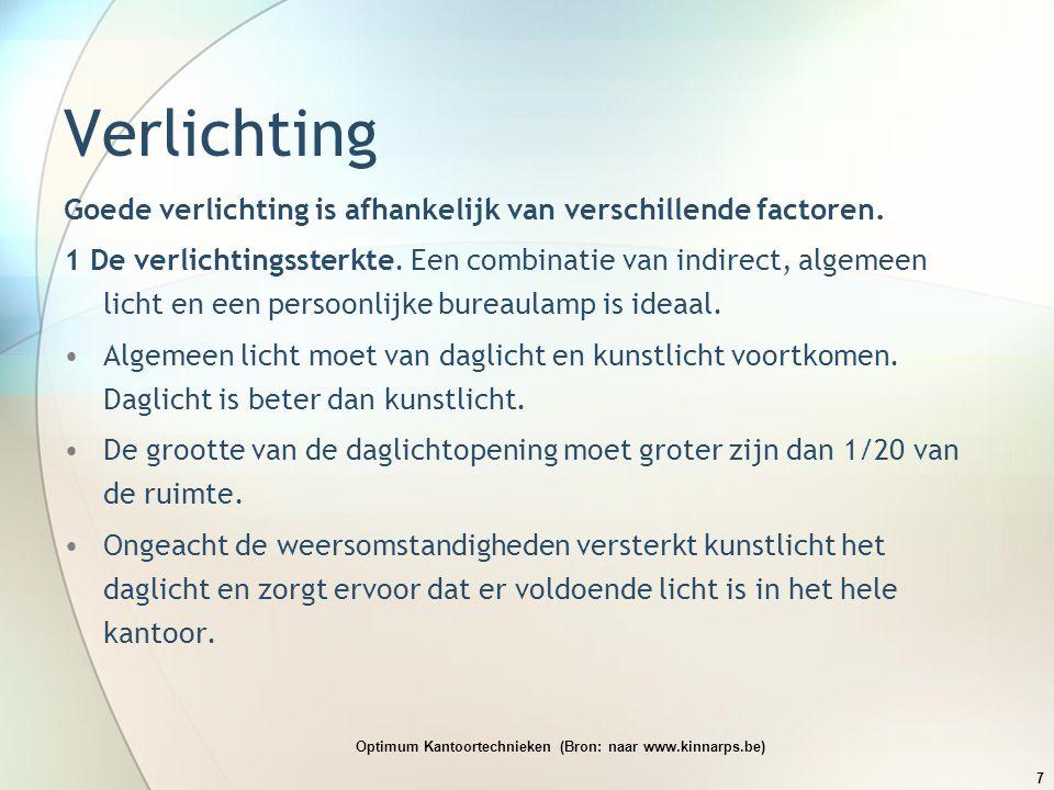 Optimum Kantoortechnieken (Bron: naar www.kinnarps.be)