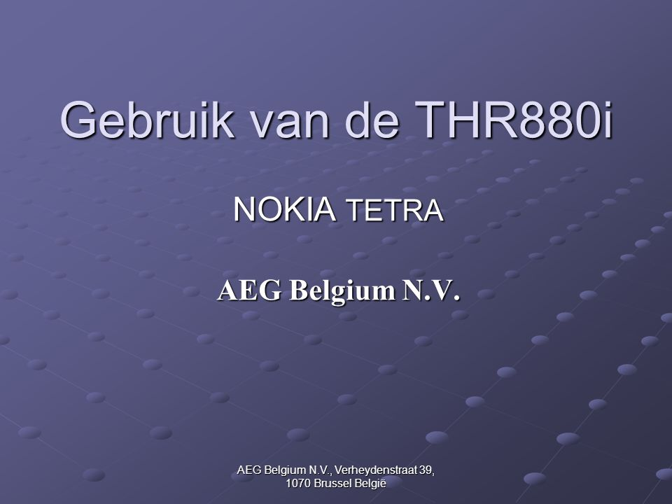 NOKIA TETRA AEG Belgium N.V.