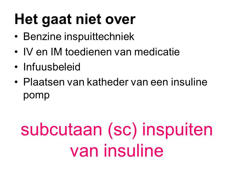 subcutaan (sc) inspuiten van insuline