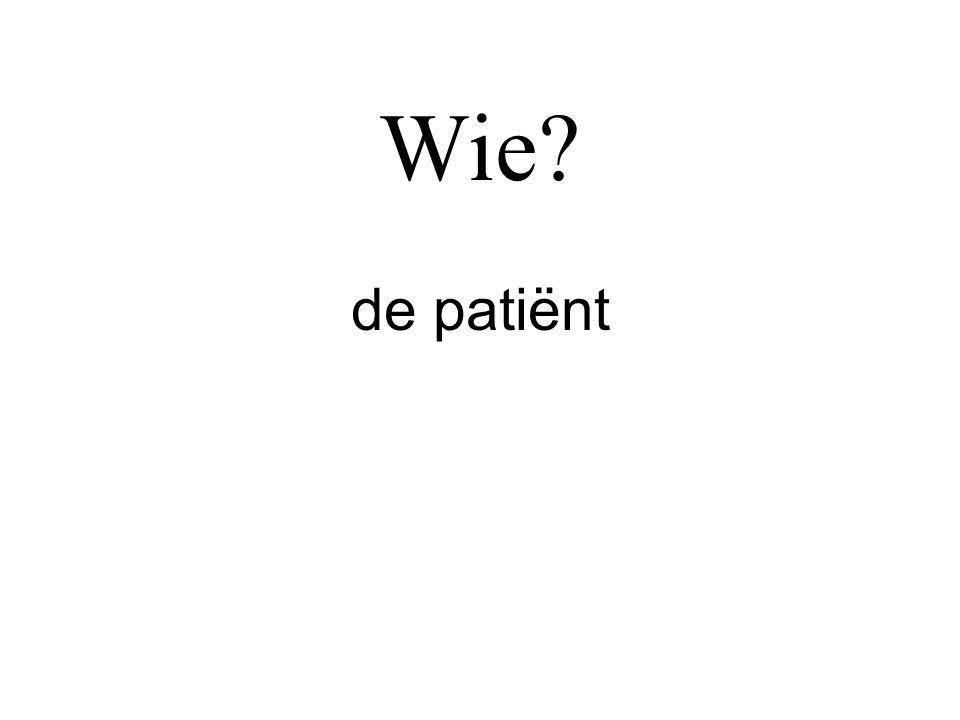 Wie de patiënt