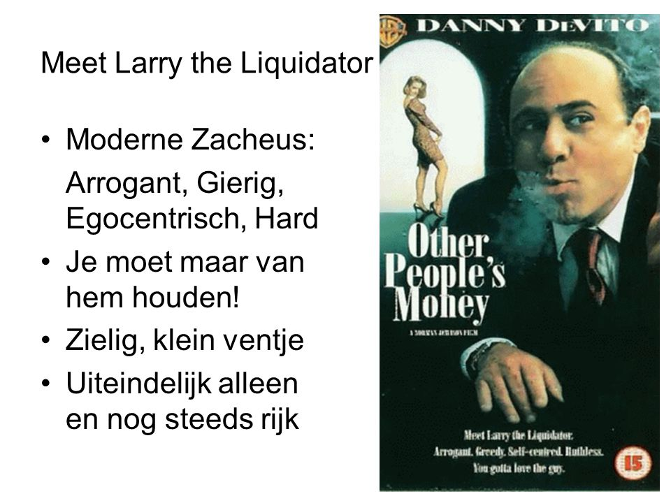 Meet Larry the Liquidator