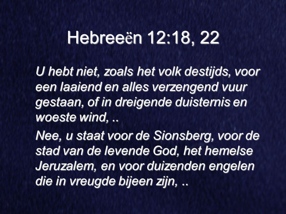 Hebreeën 12:18, 22