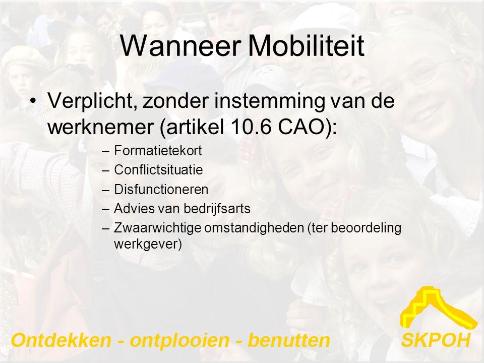 Wanneer Mobiliteit Verplicht, zonder instemming van de werknemer (artikel 10.6 CAO): Formatietekort.