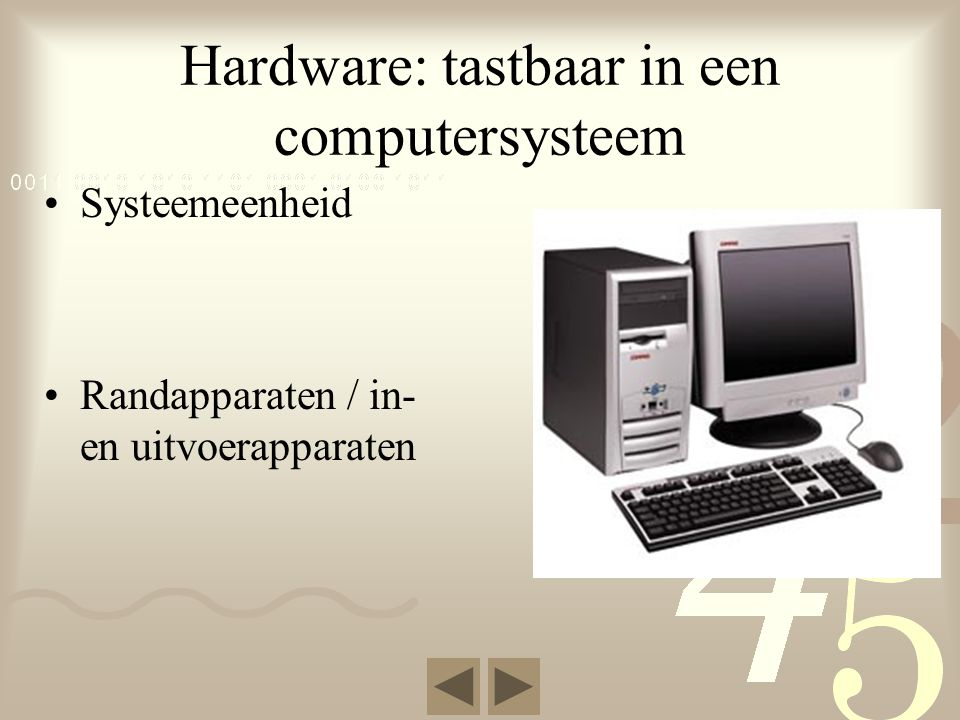 Hardware: tastbaar in een computersysteem
