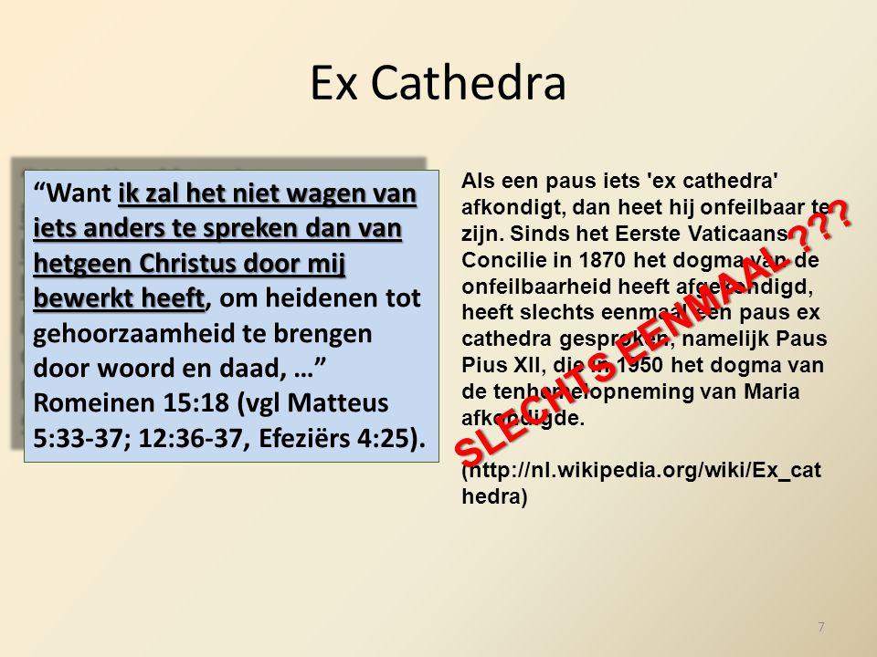 Ex Cathedra SLECHTS EENMAAL