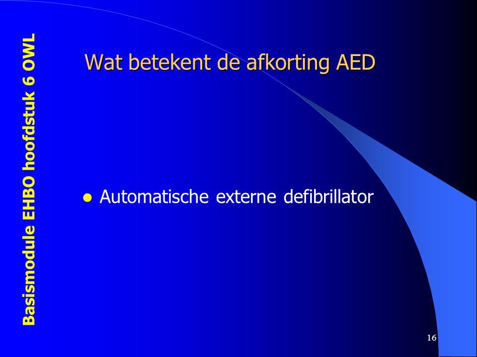 Wat betekent de afkorting AED