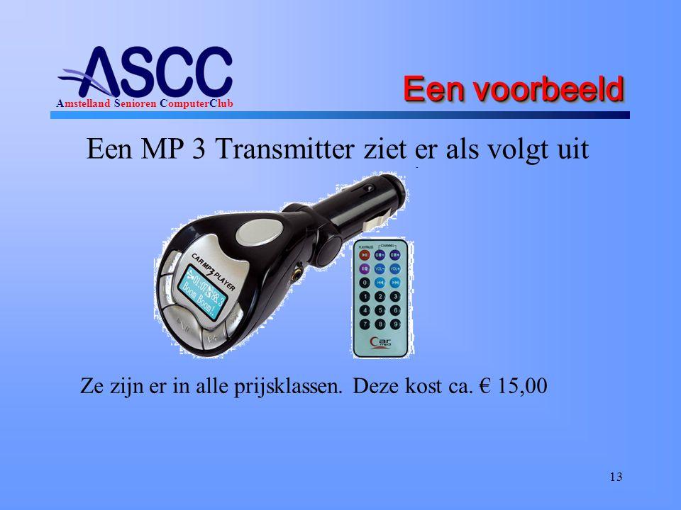 Een voorbeeld Een MP 3 Transmitter ziet er als volgt uit