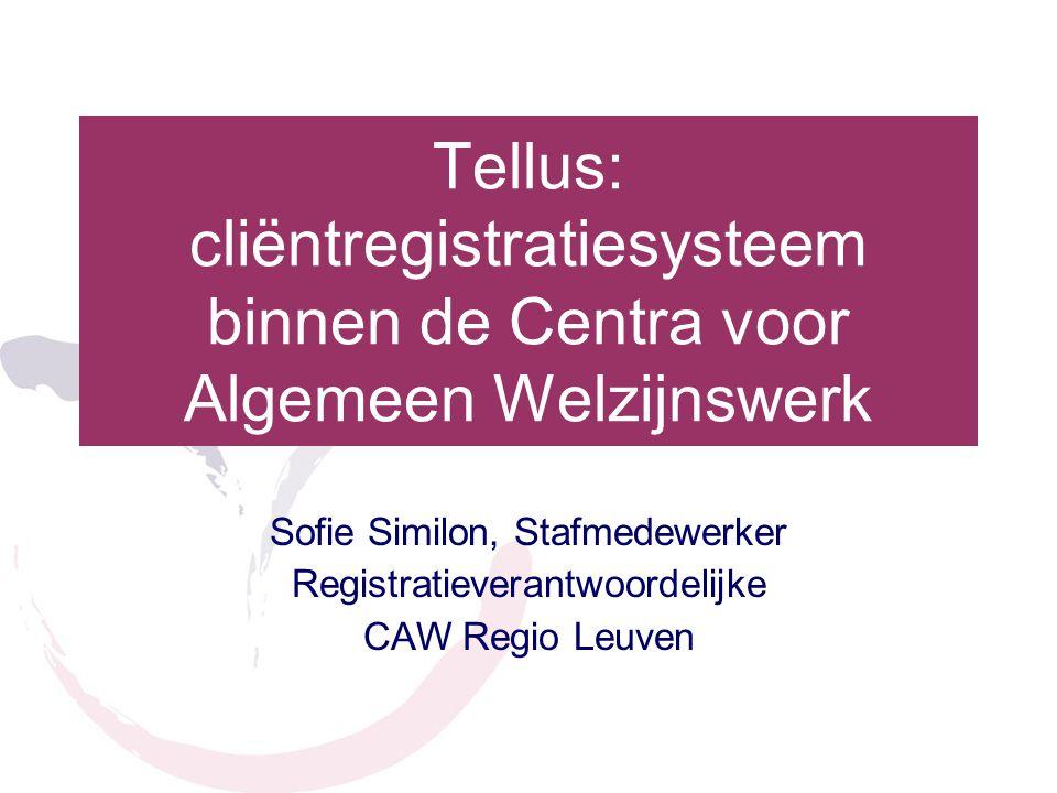 Tellus: cliëntregistratiesysteem binnen de Centra voor Algemeen Welzijnswerk