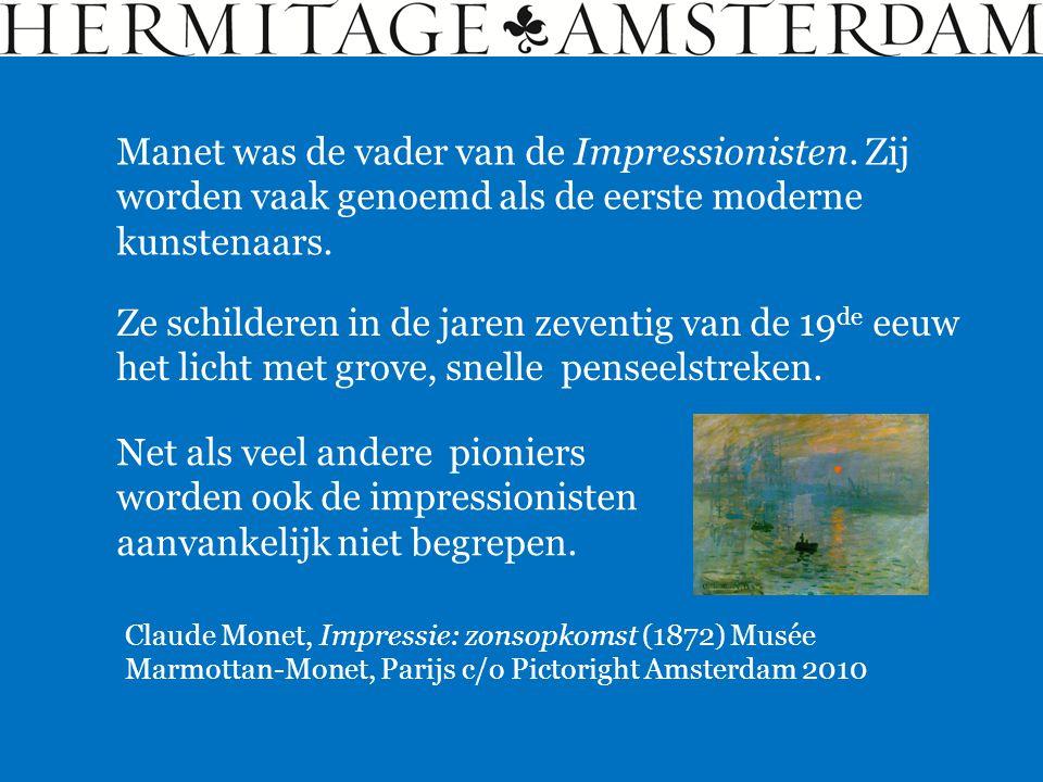 Manet was de vader van de Impressionisten