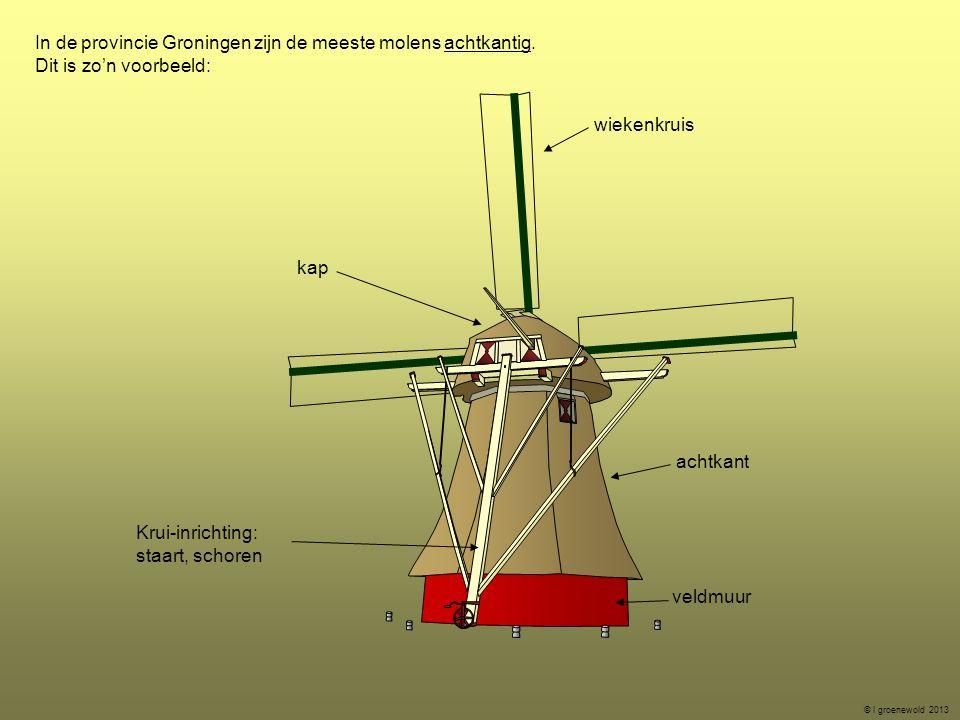 In de provincie Groningen zijn de meeste molens achtkantig.