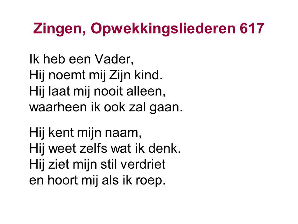 Zingen, Opwekkingsliederen 617