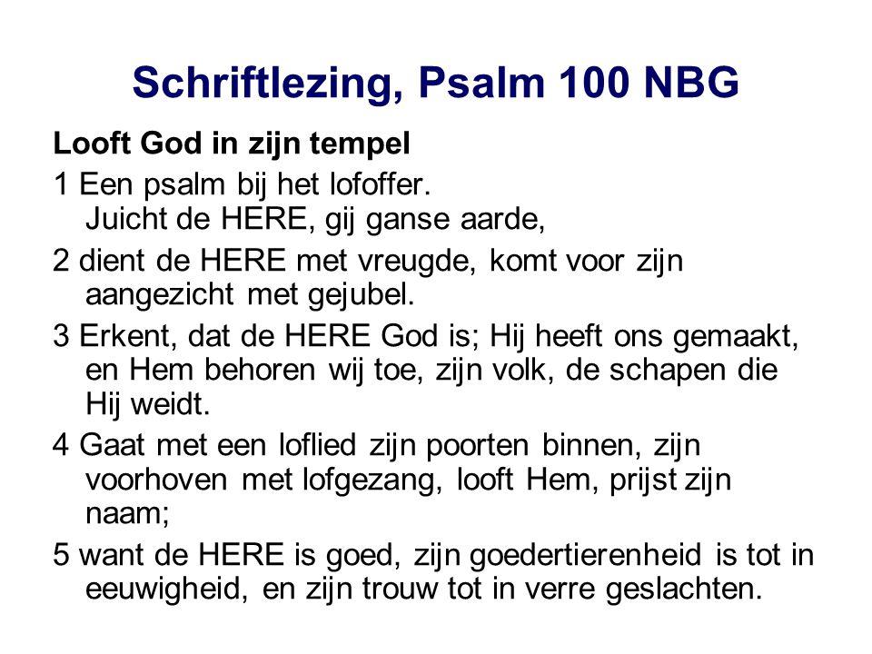 Schriftlezing, Psalm 100 NBG