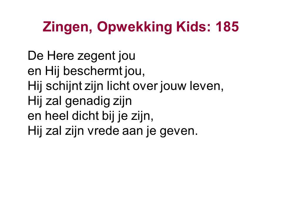 Zingen, Opwekking Kids: 185
