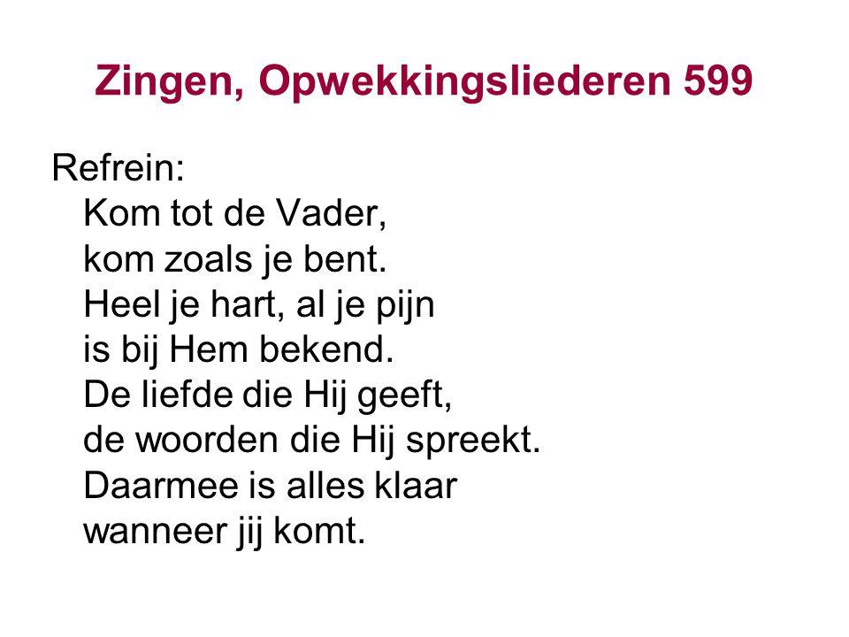 Zingen, Opwekkingsliederen 599
