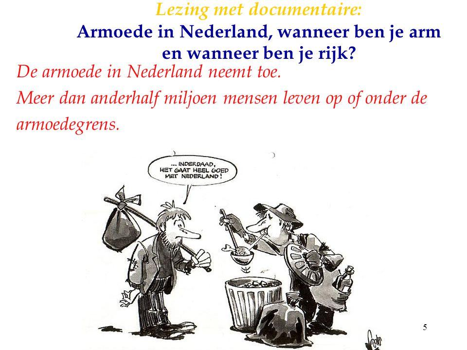Lezing met documentaire: Armoede in Nederland, wanneer ben je arm en wanneer ben je rijk