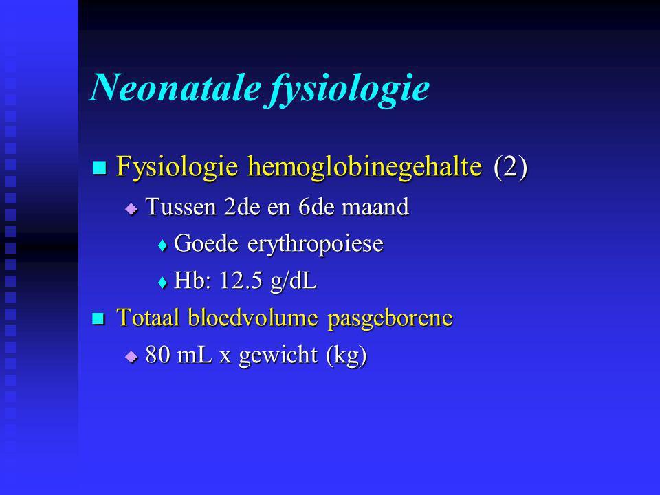 Neonatale fysiologie Fysiologie hemoglobinegehalte (2)