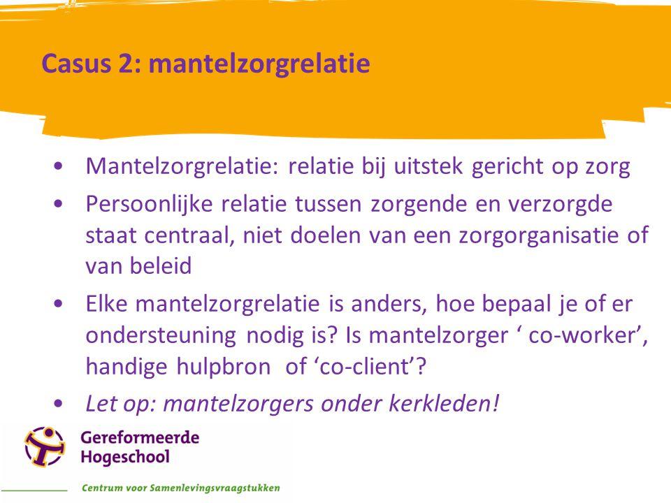 Casus 2: mantelzorgrelatie