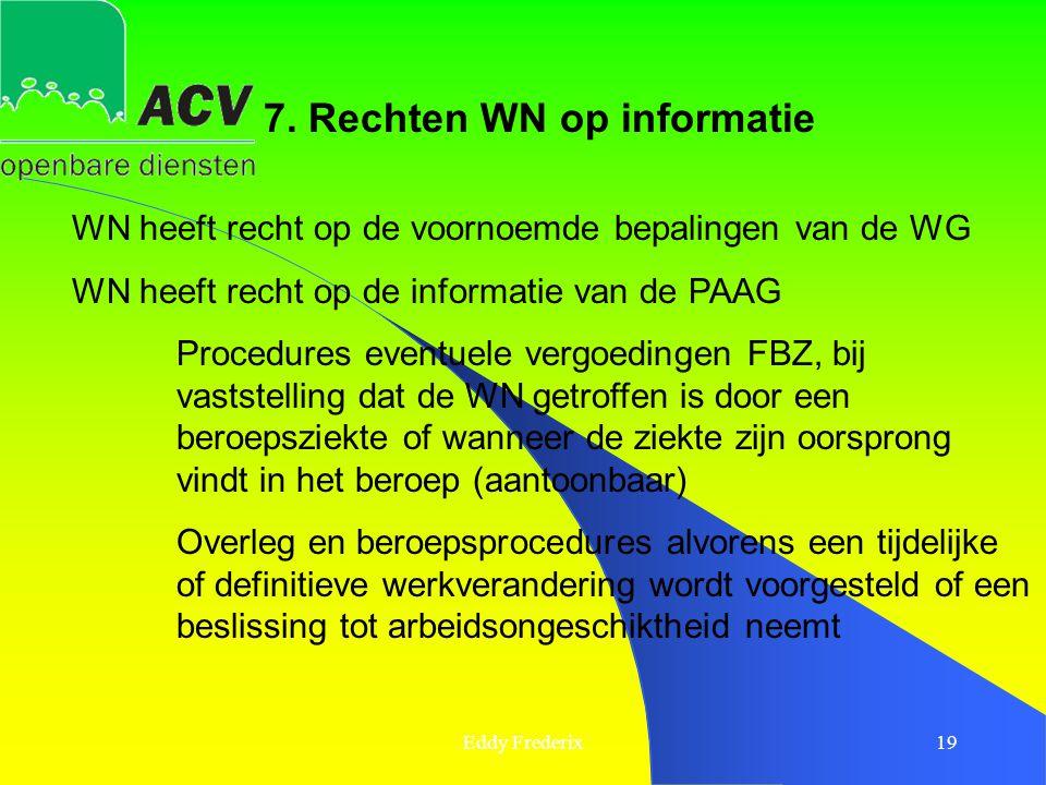 7. Rechten WN op informatie