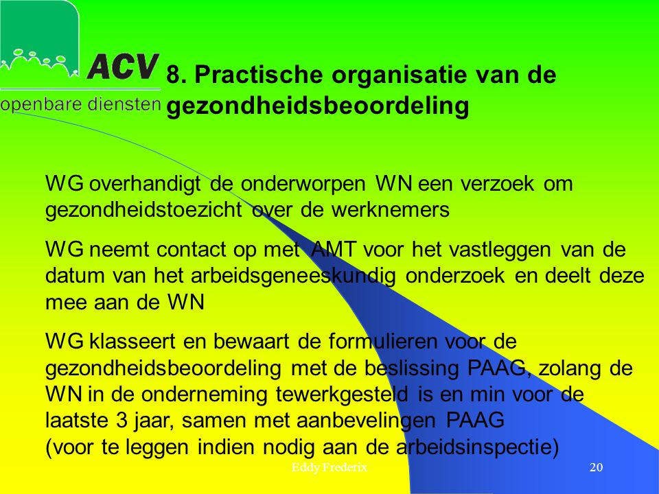 8. Practische organisatie van de gezondheidsbeoordeling