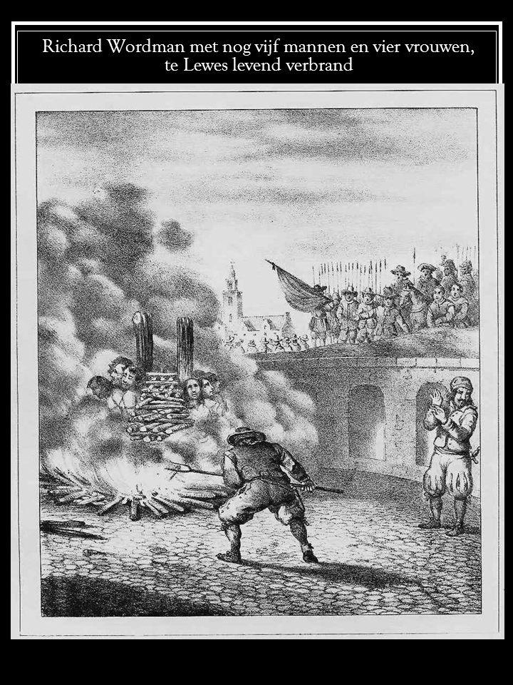 Richard Wordman met nog vijf mannen en vier vrouwen, te Lewes levend verbrand