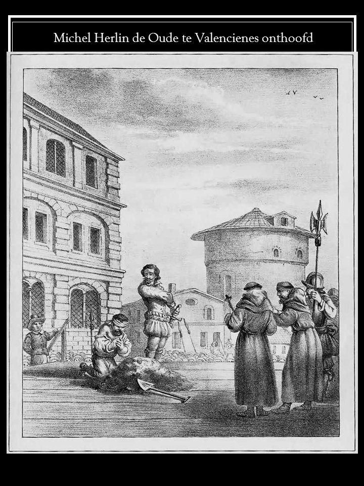 Michel Herlin de Oude te Valencienes onthoofd