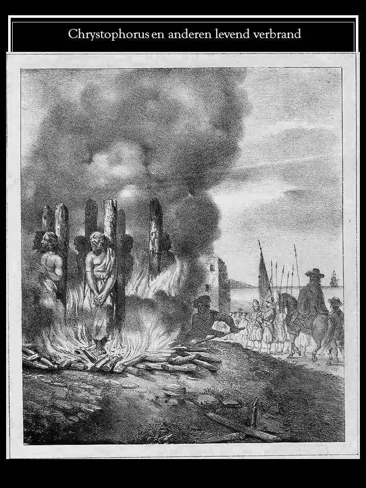 Chrystophorus en anderen levend verbrand